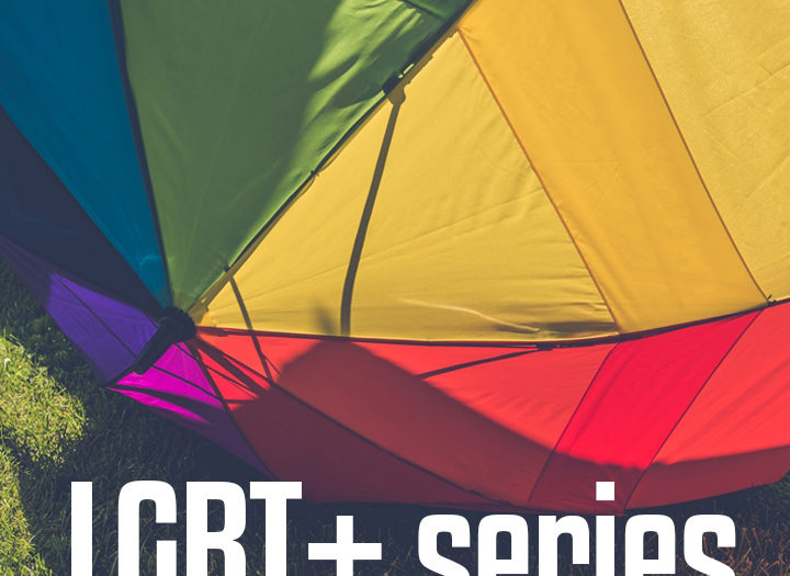 LGBT+ Series